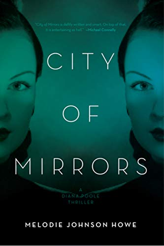 9781605984681: City of Mirrors: A Diana Poole Thriller