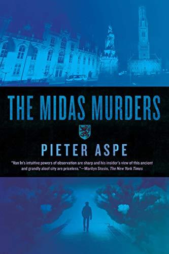 The Midas Murders: An Inspector Van In: Aspe, Pieter