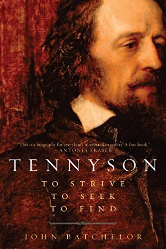 9781605984902: Tennyson: To Strive, to Seek, to Find