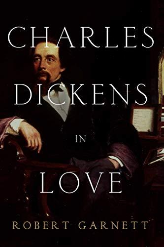 9781605985091: Charles Dickens in Love