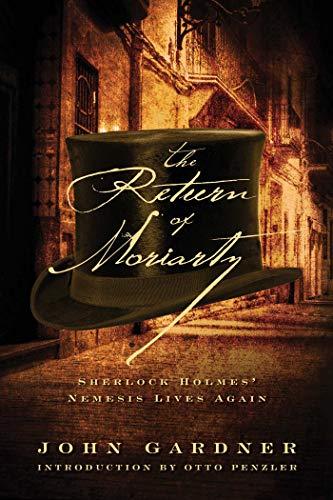 9781605985138: The Return of Moriarty: Sherlock Holmes' Nemesis Lives Again