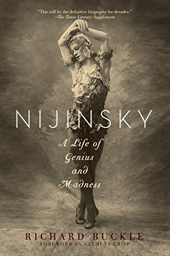 9781605985145: Nijinsky: A Life of Genius and Madness