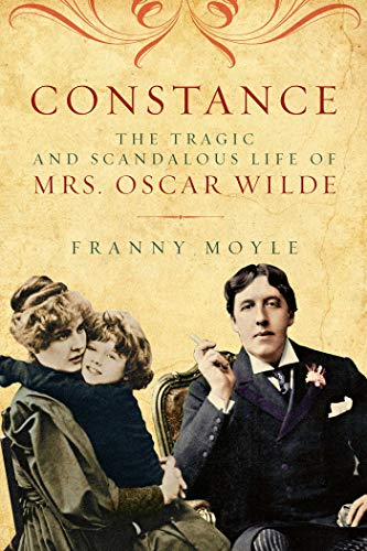 9781605985206: Constance - The Tragic and Scandalous Life of Mrs. Oscar Wilde