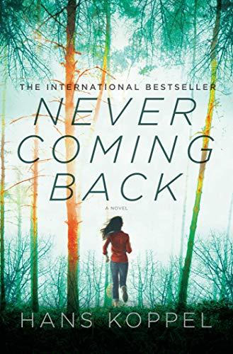 9781605985268: Never Coming Back: A Novel