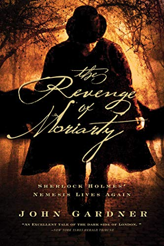 9781605985374: The Revenge of Moriarty: Sherlock Holmes' Nemesis Lives Again