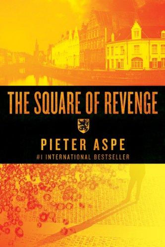 The Square of Revenge: An Inspector Van: Aspe, Pieter