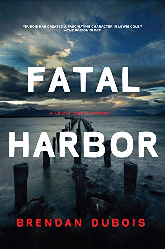 9781605985626: Fatal Harbor: A Lewis Cole Mystery