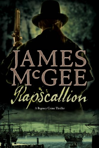 9781605985671: Rapscallion: A Regency Crime Thriller