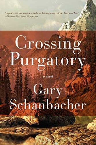 9781605985763: Crossing Purgatory: A Novel of the American West