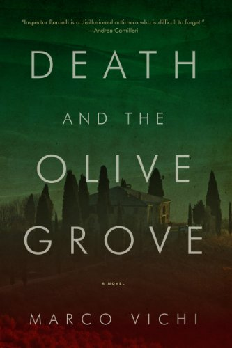 9781605985831: Death and the Olive Grove: A Novel (Inspector Bordelli Mysteries)