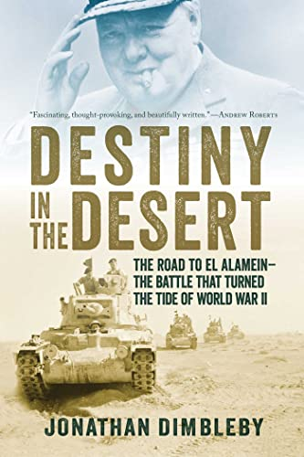 Destiny in the Desert: The Road to: Dimbleby, Jonathan