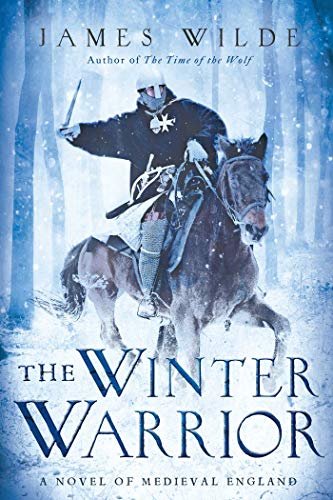 9781605986364: The Winter Warrior - A Novel of Medieval England