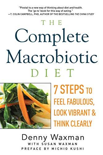 Complete Macrobiotic Diet (Paperback): Denny Waxman