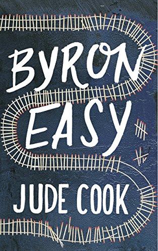 9781605986876: Byron Easy - A Novel