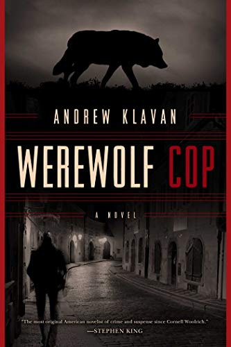 [signed] Klavan, Andrew | Werewolf Cop | Signed First Edition Book