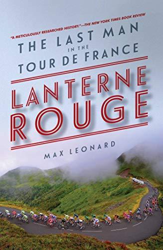 9781605987866: Lanterne Rouge - The Last Man in the Tour de France