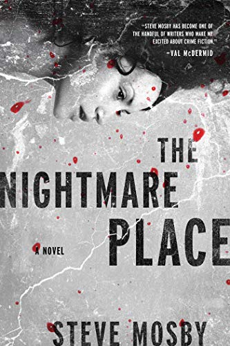 The Nightmare Place: A Novel: Mosby, Steve