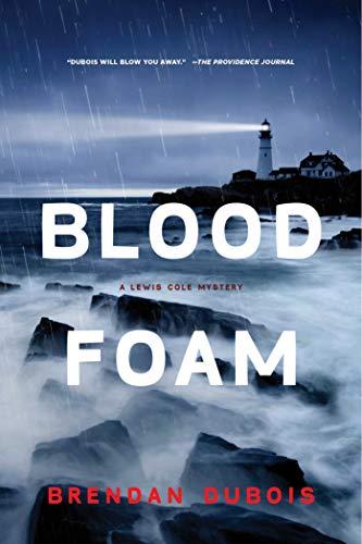 Blood Foam: A Lewis Cole Mystery (Lewis Cole Mysteries): DuBois, Brendan