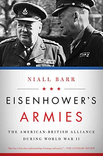 9781605988160: Eisenhower's Armies: The American-British Alliance during World War II