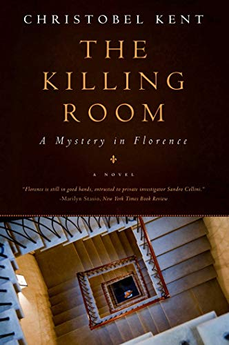 The Killing Room: A Mystery in Florence: Christobel Kent