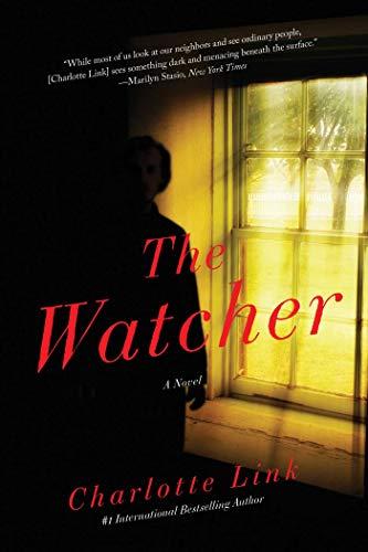 The Watcher: A Novel of Crime: Link, Charlotte