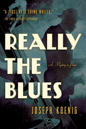 9781605988481: Really the Blues: A Mystery in Paris