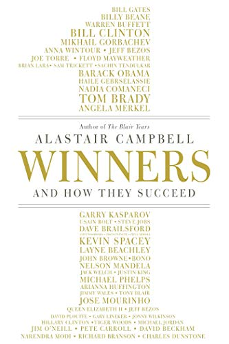 Winners: And How They Succeed: Campbell, Alastair