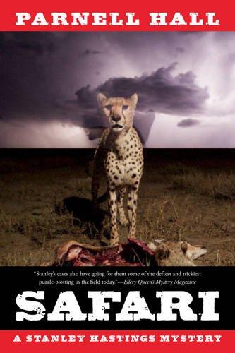 9781605988825: Safari: A Stanley Hastings Mystery (Stanley Hastings Mysteries)