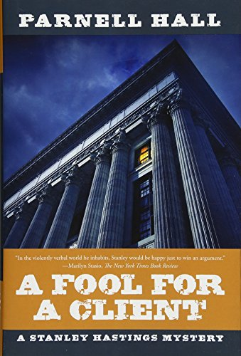 A Fool for a Client: A Stanley: Hall, Parnell
