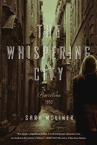 The Whispering City: Moliner, Sara