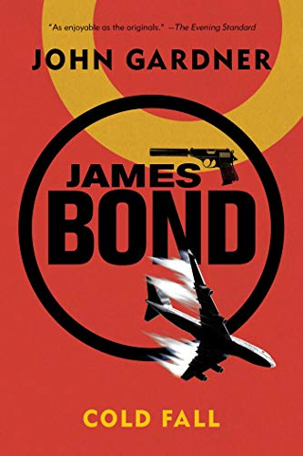 9781605989051: James Bond: Cold Fall - A 007 Novel