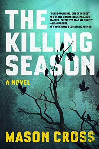 9781605989525: The Killing Season: A Novel (Carter Blake)