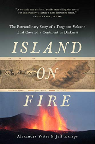 9781605989587: Island on Fire: The Extraordinary Story of a Forgotten Volcano That Changed the World