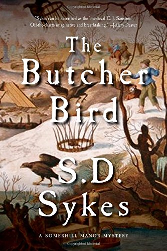9781605989815: The Butcher Bird: A Somershill Manor Mystery