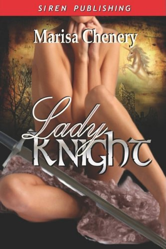 Lady Knight: Chenery, Marisa