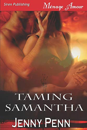 Taming Samantha [Sea Island Wolves 2]: Jenny Penn
