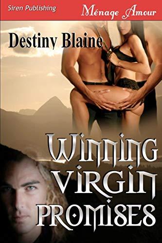 Winning Virgin Promises Winning Virgin 4 (Siren Menage Amour 67): Destiny Blaine