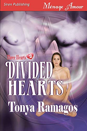 9781606014561: Divided Hearts [Three Hearts 2] (Siren Menage Amour #33)