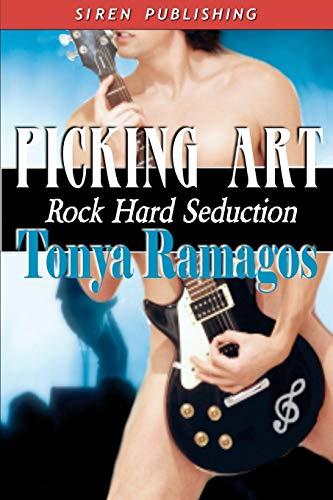 Picking Art Rock Hard Seduction 2 (Siren Publishing): Tonya Ramagos