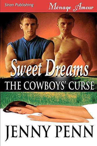 Sweet Dreams [Cowboys' Curse 1] (Siren Menage: Jenny Penn