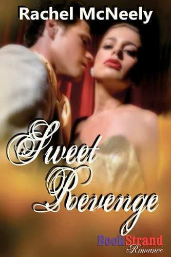 9781606016442: Sweet Revenge (Bookstrand Publishing Romance)