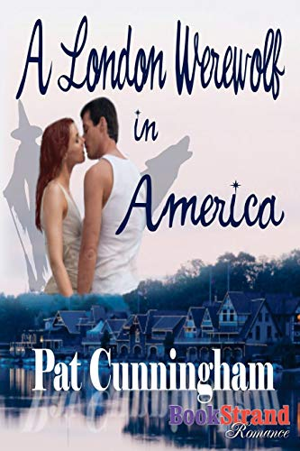 9781606017722: A London Werewolf in America (Bookstrand Publishing Romance)