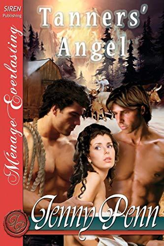 Tanners' Angel [The Jenny Penn Collection] (Siren: Jenny Penn