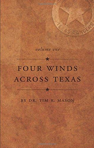 Four Winds Across Texas: Mason, Tim R.