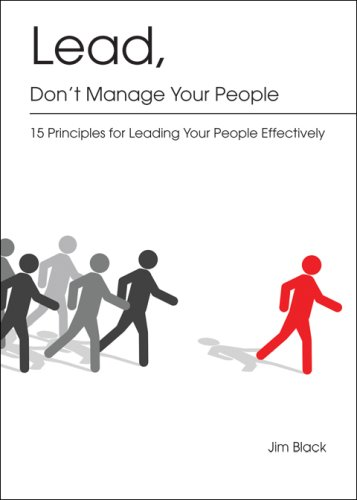 9781606042281: Lead, Don't Manage Your People