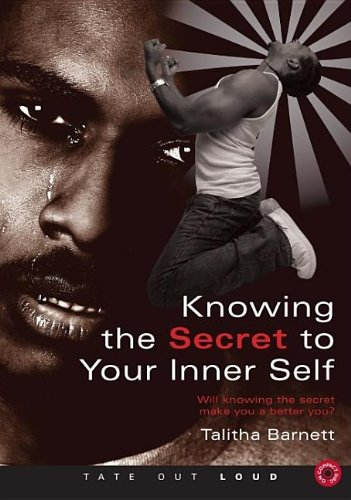 9781606044568: Knowing the Secret to Your Inner Self: Will Knowing the Secret Make You a Better You?