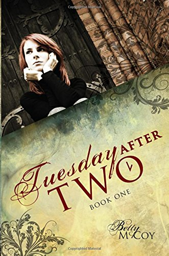 9781606045480: Tuesday After Two: Book One
