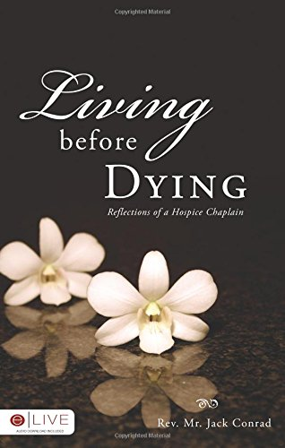 9781606046944: Living Before Dying
