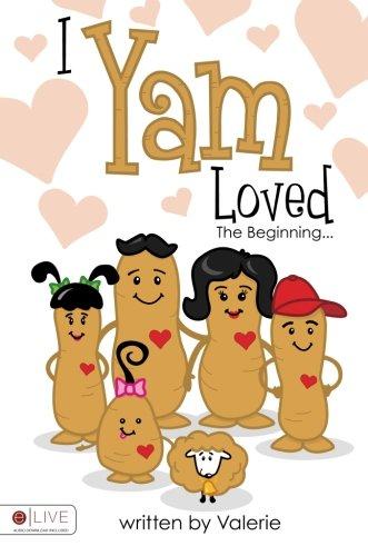 9781606048139: I Yam Loved