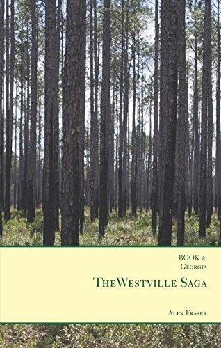 The Westville Saga: Book 2: Georgia: Fraser, Alex